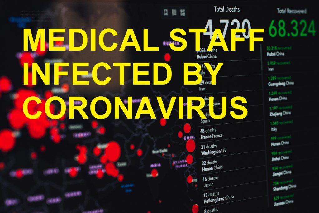 MEDICAL STAFF INFECTED BY CORONAVIRUS